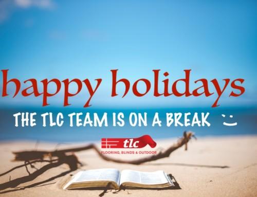 TLC Blinds is taking a break.
